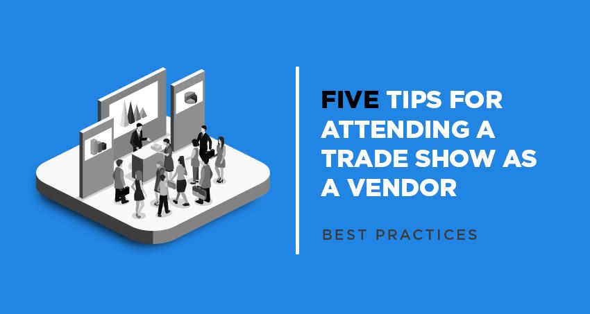 Trade Show Tips Vendors Trade Show