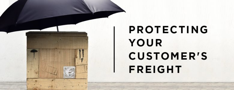 Protecting Your Customer's Freight