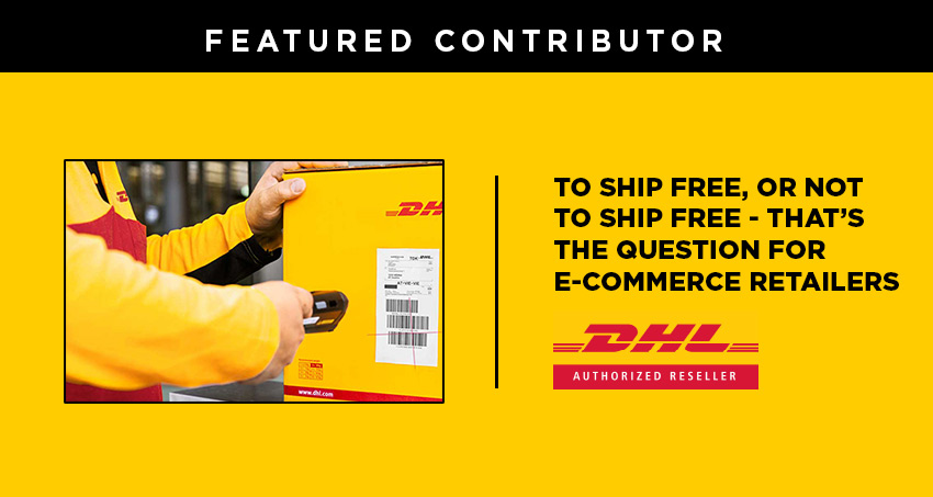 to ship free or not to ship free question for e-commerce retailers dhl article header