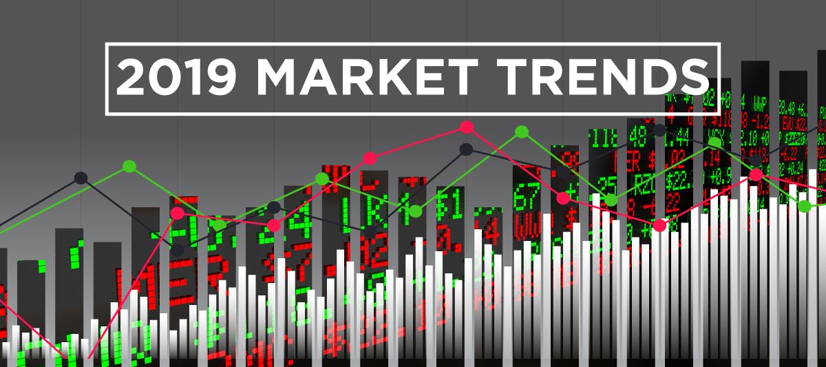 2019 Market Trends