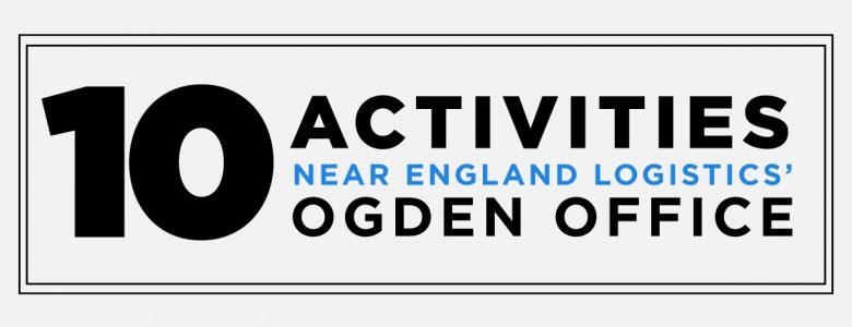 Ogden Activities Near England Logistics Office