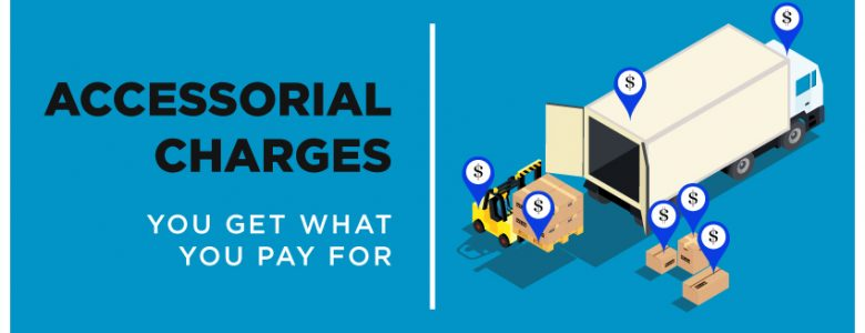Accessorial Charges Accessorial Fees LTL Shipping