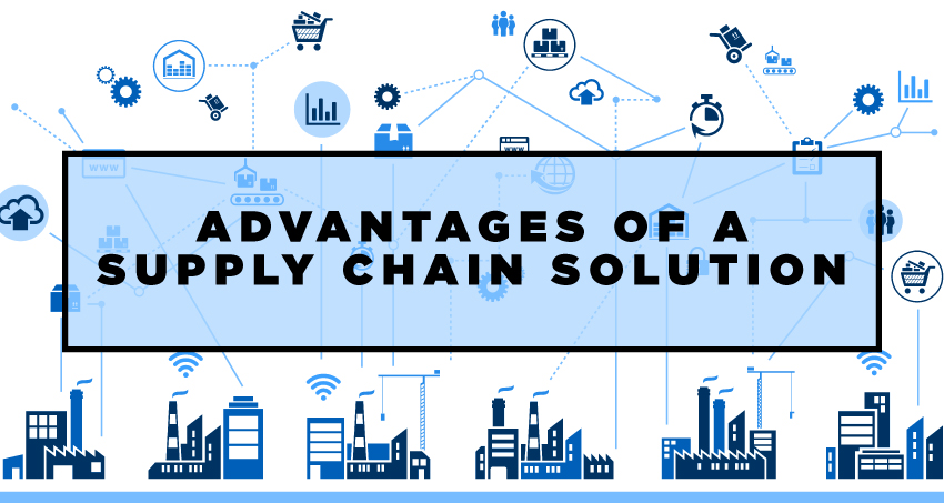 Advantage of a Supply Chain Solution | Supply Chain Management | SCM Provider
