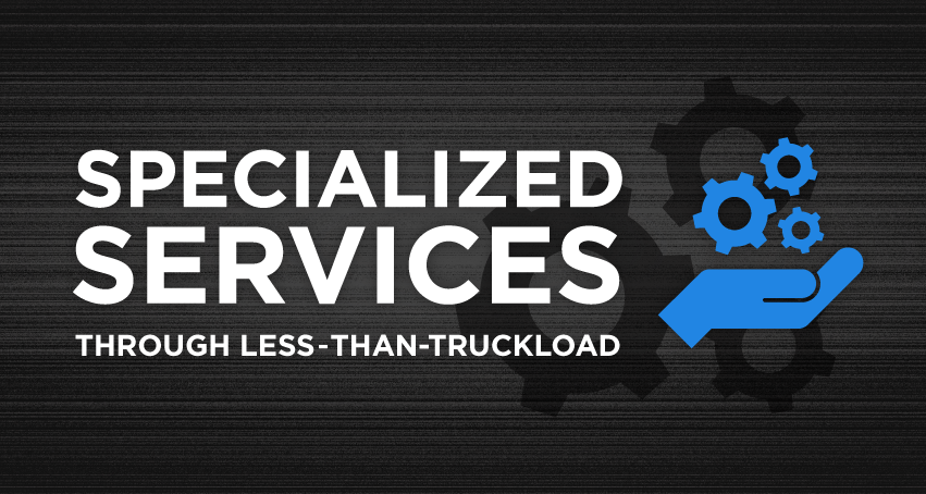 specialized services through less than truckload