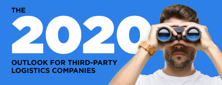 2020 Outlook for Third Party Logistics Companies