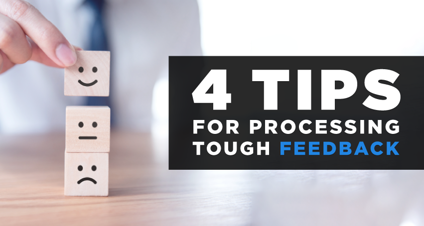 4 tips for processing tough feedback