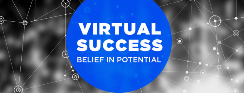 virtual success belief in potential work from home