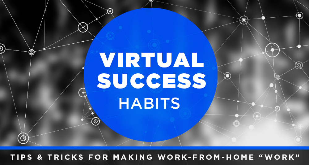 virtual success habits work from home