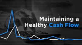Maintaining Healthy Cash Flow