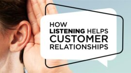 Listening Helps Customer Relationships