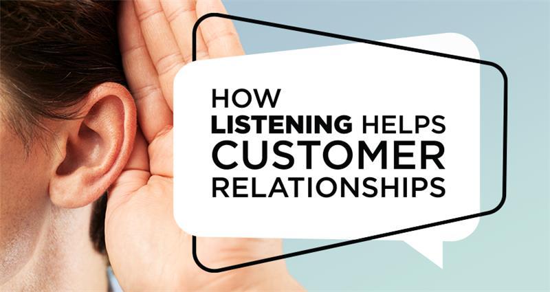 Listening Helps Customer Relationships