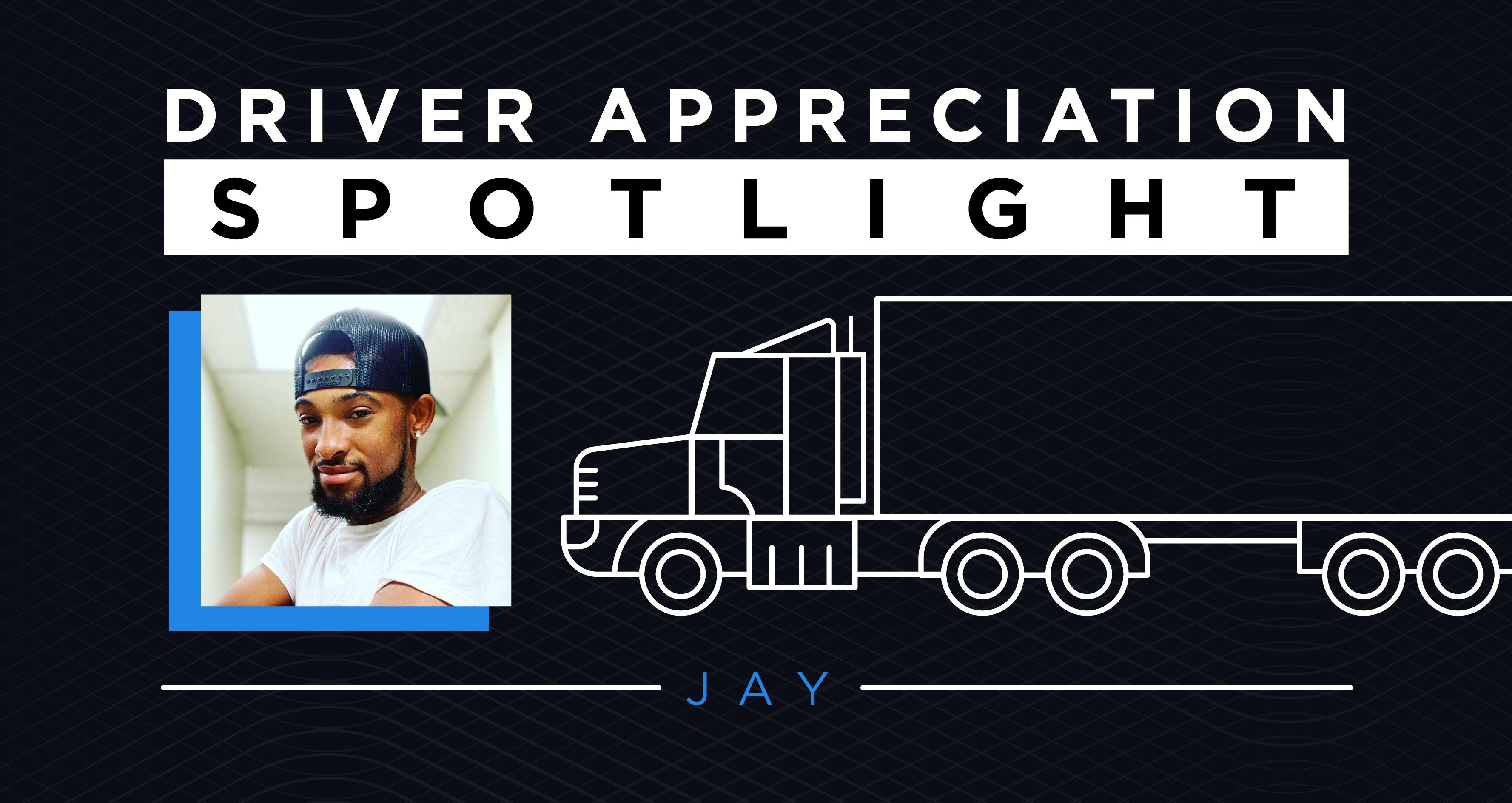 driver appreciation spotlight jay