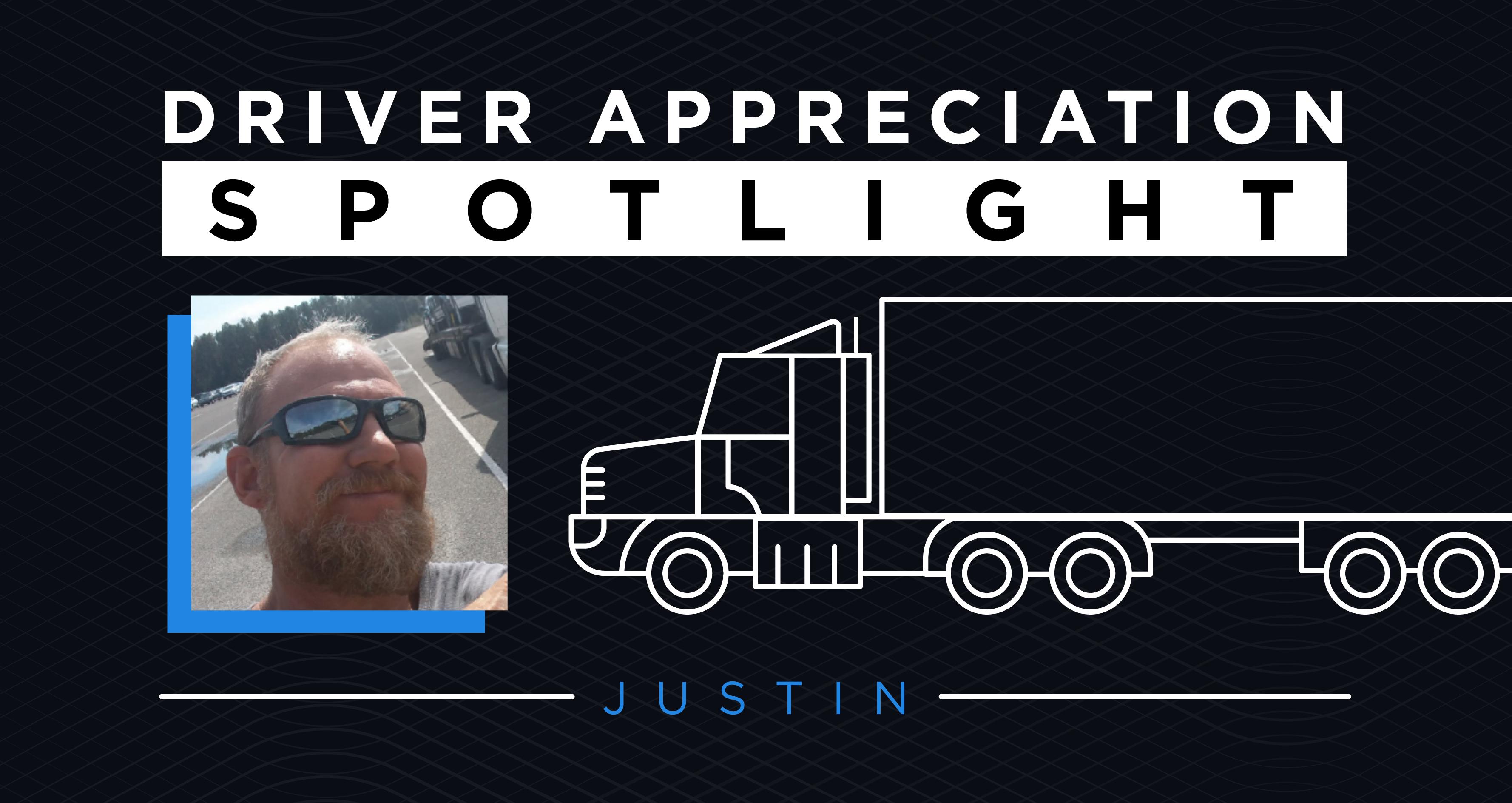 driver appreciation spotlight justin